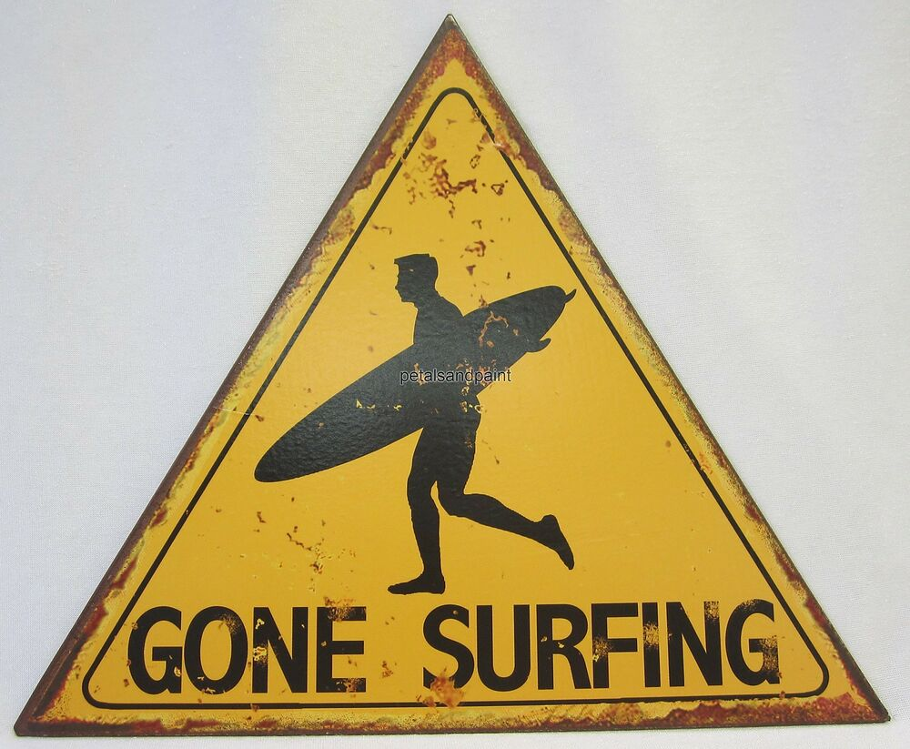 Rustic Country Tin Beach Wall Sign Gone Surfing With Surfer ...