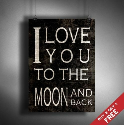 a3 i love you to the moon and back poster vintage shabby. Black Bedroom Furniture Sets. Home Design Ideas