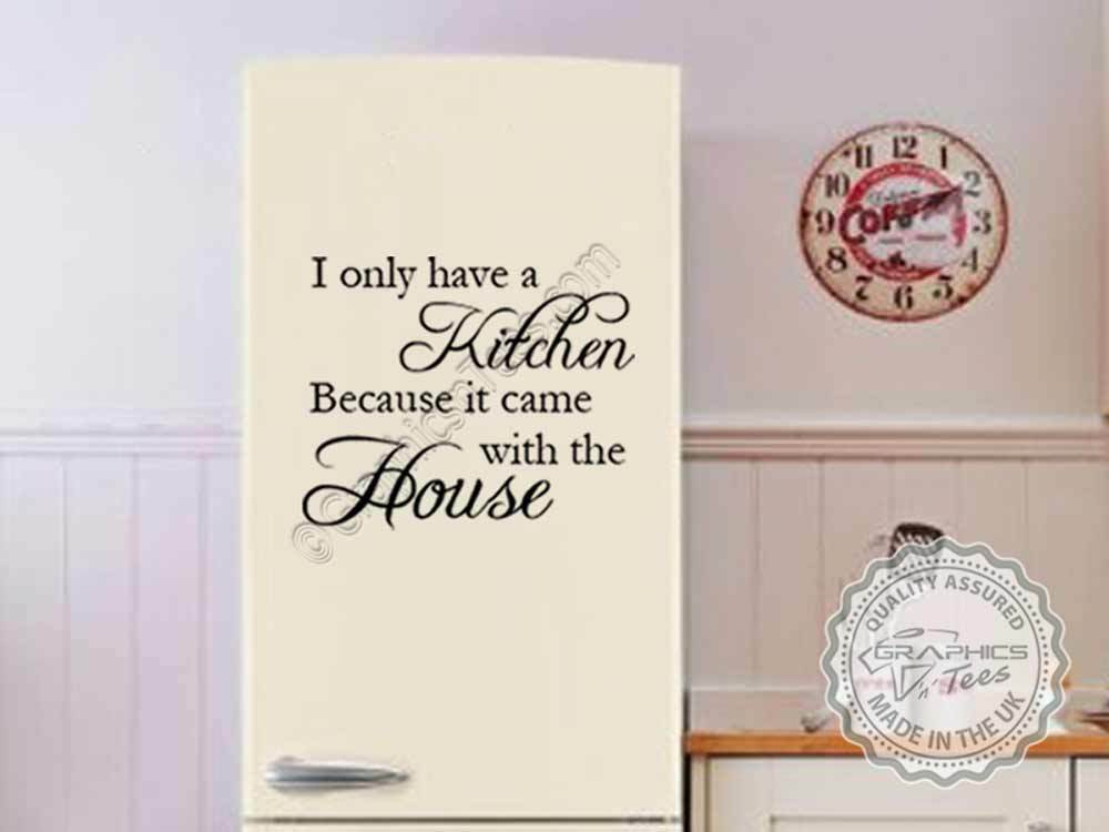 Kitchen wall quote kitchen came with house funny fridge - Funny kitchen wall decals ...
