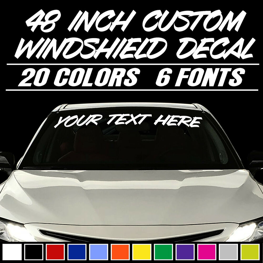 48 Quot Custom Vinyl Windshield Banner Lettering Decal Name