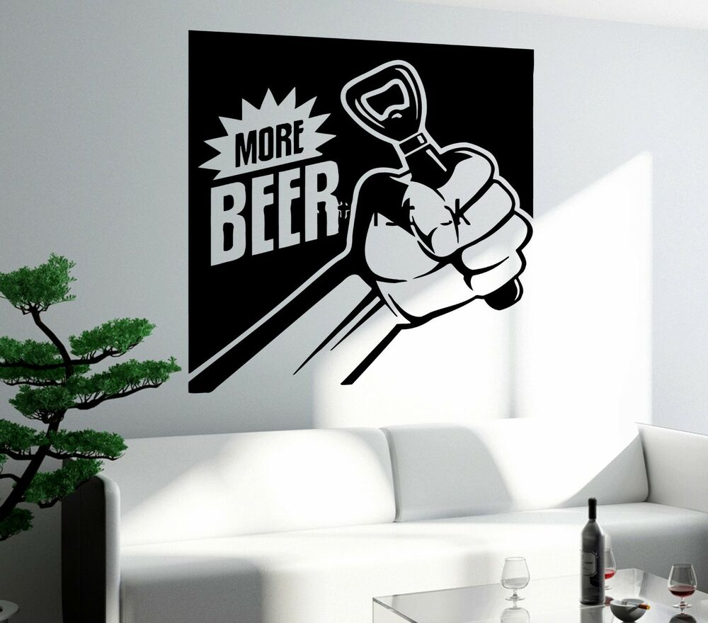 Wall Decal Funny Drink Beer Need More Beer Bar Decor