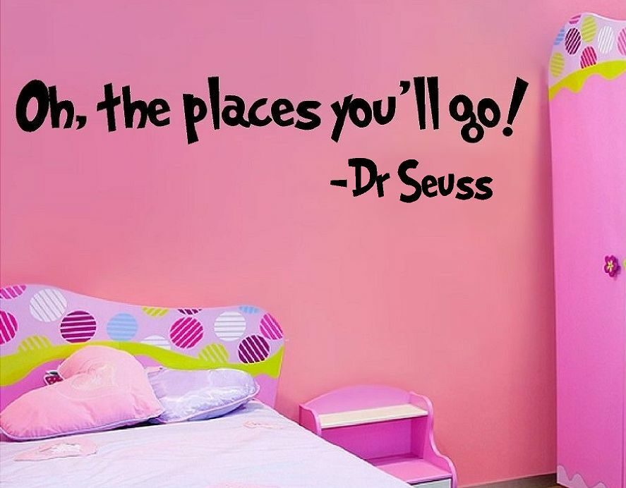 Oh The Places You Ll Go Wall Quote Decal Sticker Why Fit