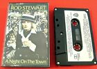 ROD STEWART - A NIGHT ON THE TOWN : CASSETTE TAPE
