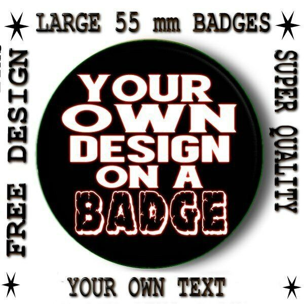 design your own personalised button badge large 55 mm