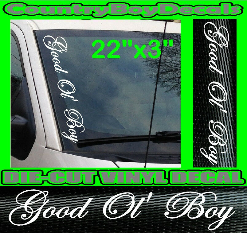 GOOD OL' BOY Truck Windshield Vinyl Side Decal Sticker ...