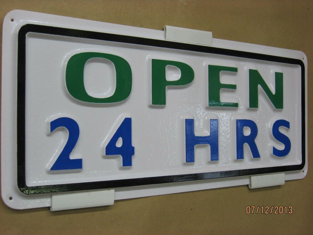 Open 24 hrs 3 d embossed plastic sign 5x13 store garage for D sign shop
