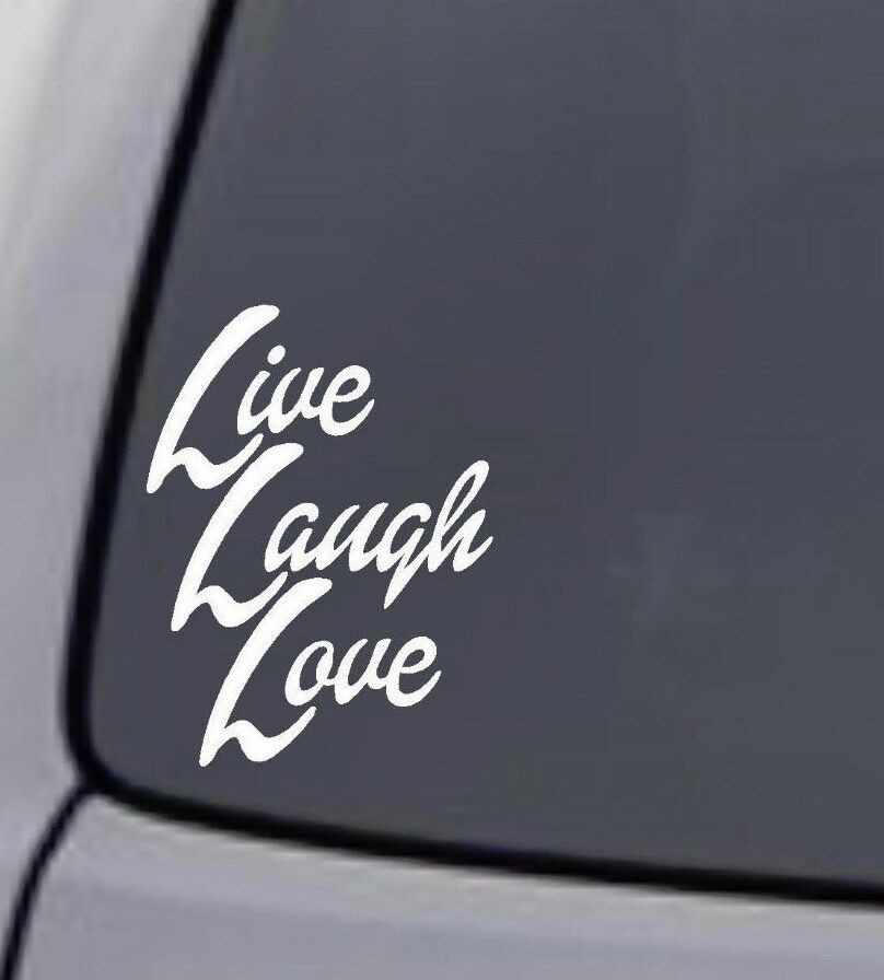 LIVE LAUGH LOVE VINYL DECAL STICKER WINDOW WALL CAR BUMPER ...