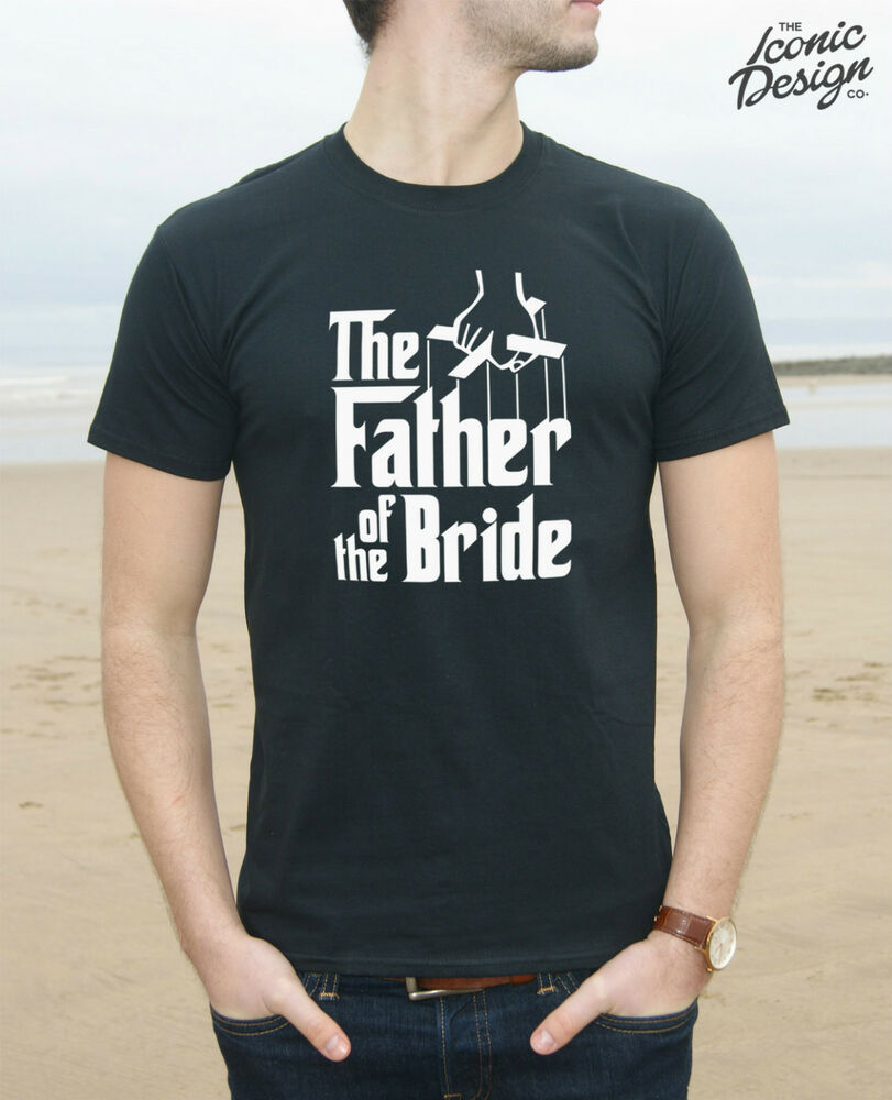 Funny Wedding Gifts For Bride: * The Father Of The Bride T-shirt Top Wedding Married
