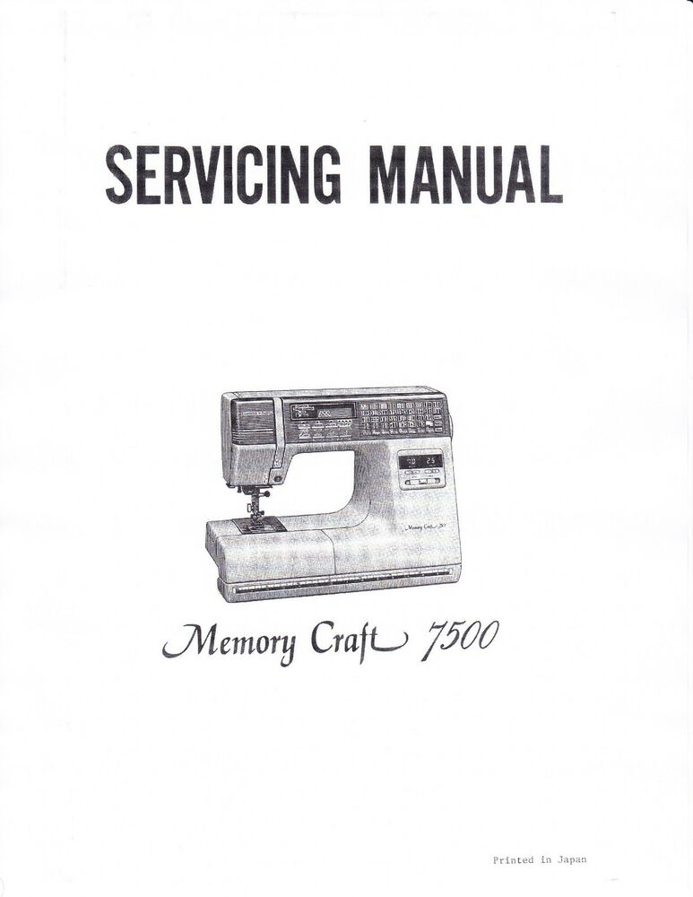 Janome sewing machine service manual memory craft 7500 for Janome memory craft 9000 problems