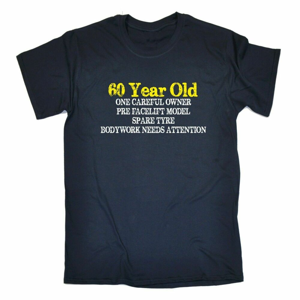 60 year old one careful owner t shirt tee 60th dad grandad for Gift for 60 year old man who has everything