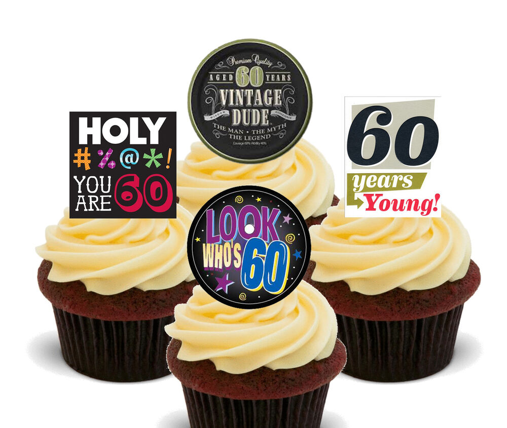 60th Birthday Male Funny Edible Cupcake Toppers, Standup ...