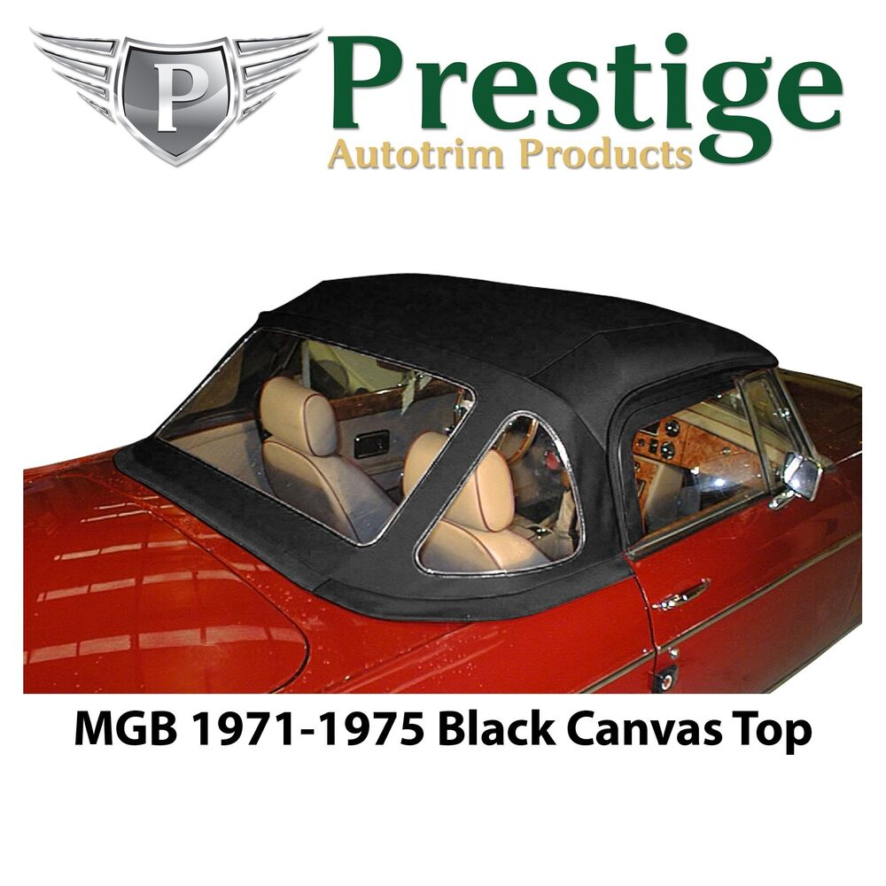 Mgb Convertible Top Soft Top Tops 1971 1975 Black Canvas