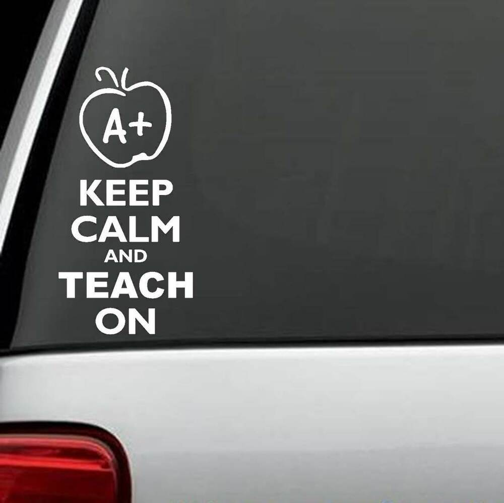 Details about keep calm and teach on sticker car window vinyl decal for teacher school laptop