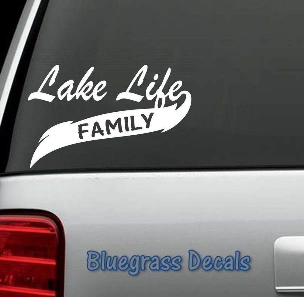 A1051 Lake Life Family Decal Sticker For Car Truck Suv 4x4