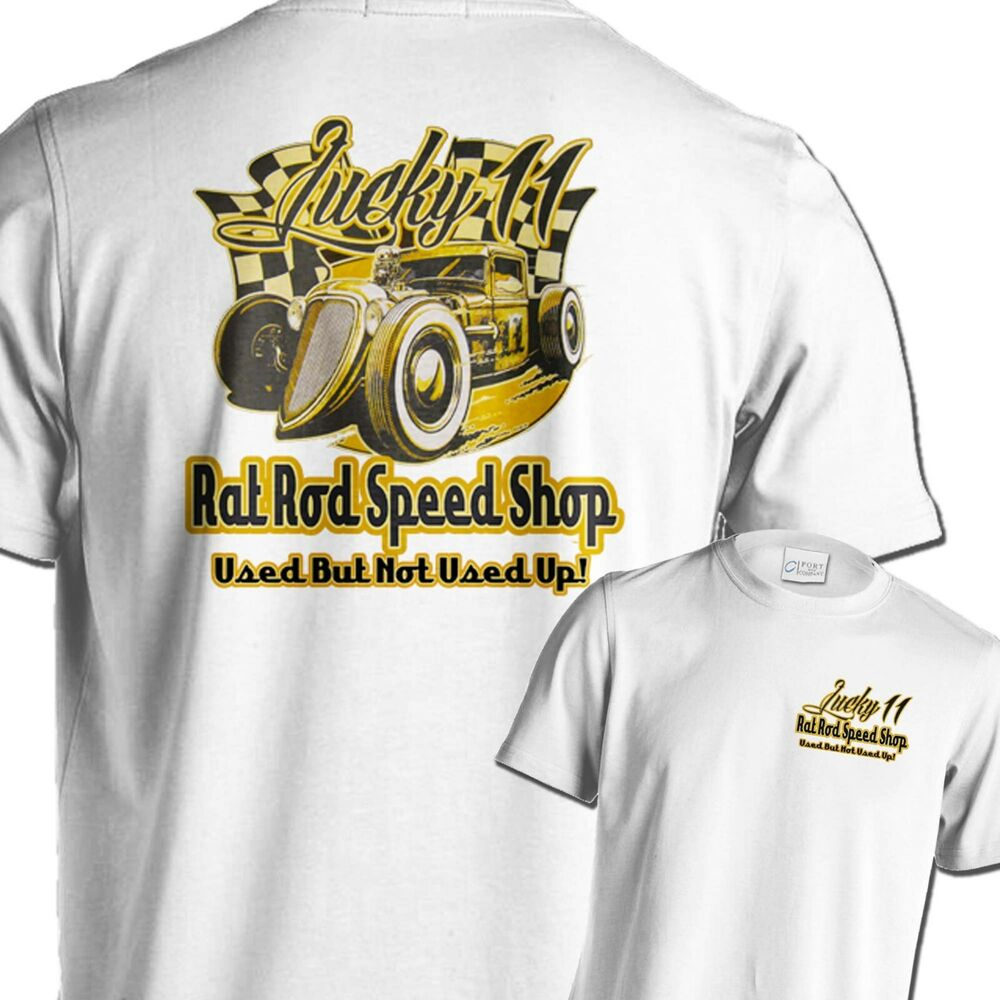 Rat rod t shirts lucky hot rod speed shop junkyard race for Shop mens t shirts