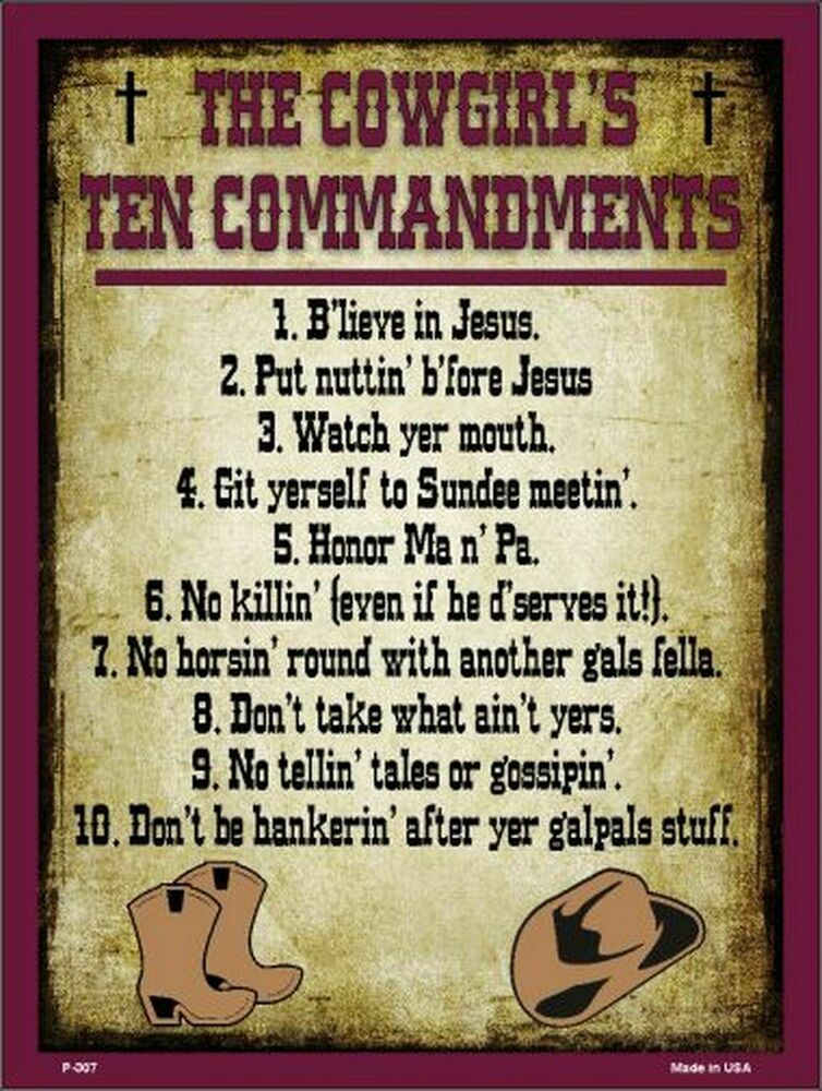 The Cowgirls Ten Commandments Funny Metal Sign  Ebay. Boat Bow Decals. Vertigo Signs. Tucson Hyundai Decals. Tornado Logo. Forms To Apply For Disability. 5.0 Decals. Tamil Logo. Gold Ribbon Banners