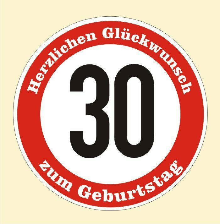 verkehrsschild 30 geburtstag aufkleber verkehrszeichen stra enschild birthday ebay. Black Bedroom Furniture Sets. Home Design Ideas