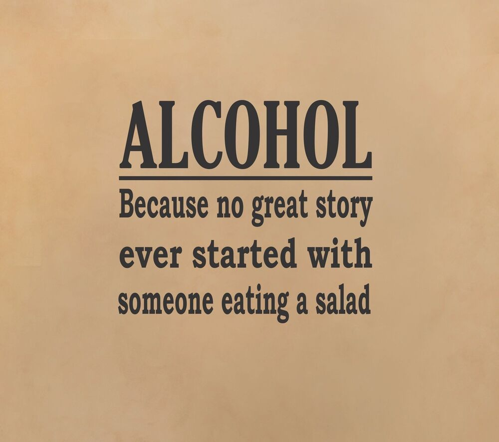 Funny Picture Quotes About Drinking: Alcohol Great Story Wall Decal Funny Quote Sticker