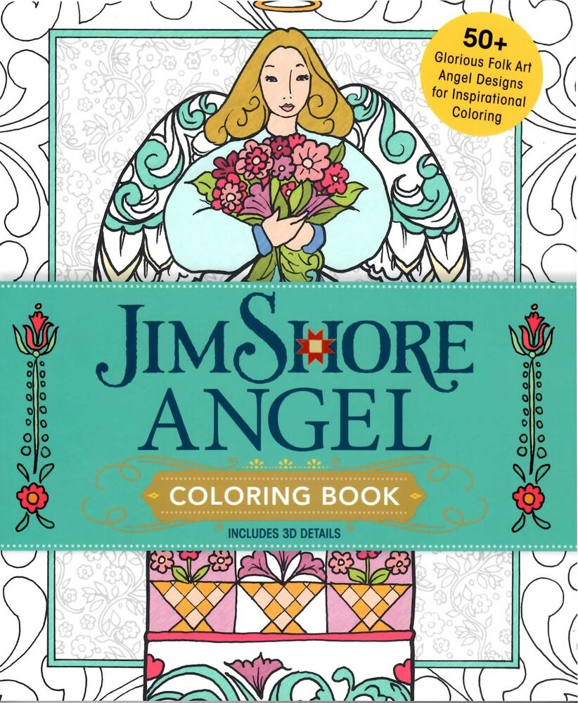 Jim Shores Angel Coloring Book 55 Glorious Folk Art