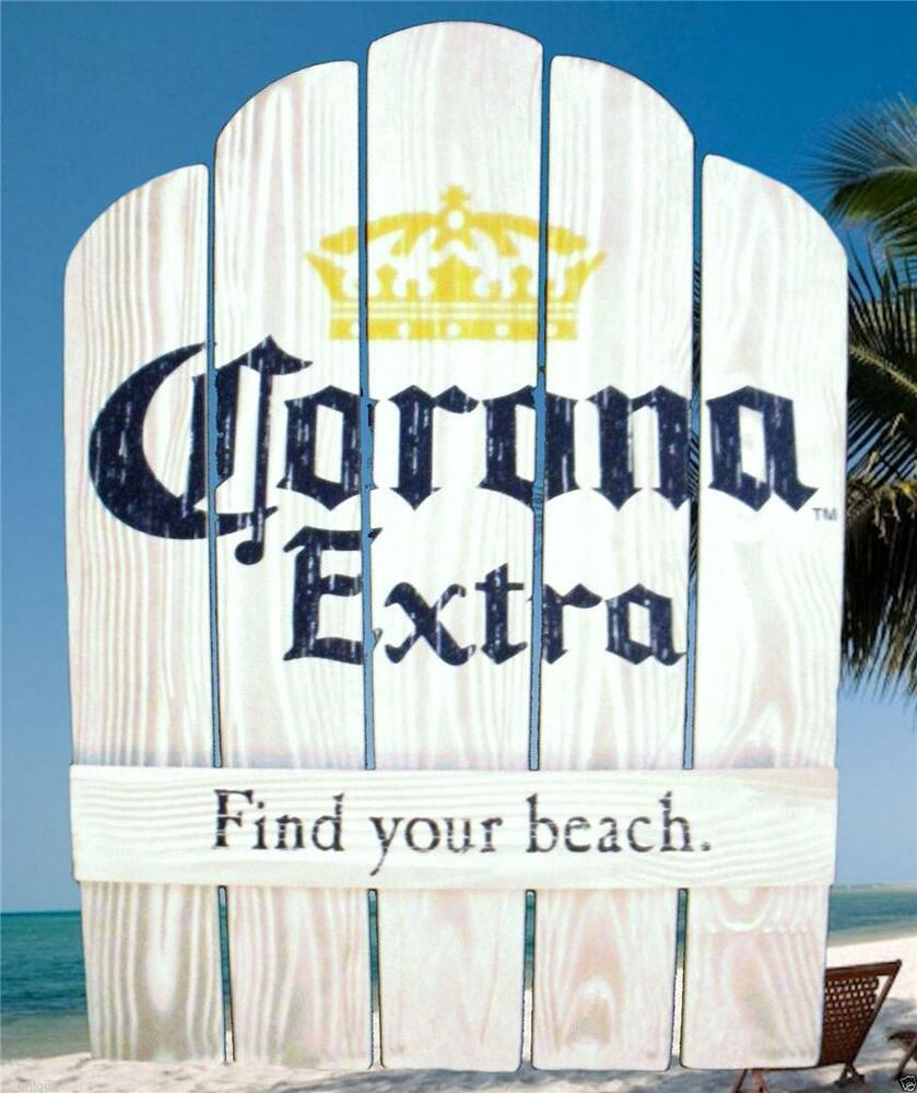 CORONA EXTRA BEER FIND YOUR BEACH CHAIRBACK WOOD 21x28 ...