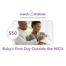 March of Dimes $50 Baby's First Day Outside NICU Symbolic Charitable Donation