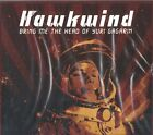 Hawkwind - Bring Me the Head of Yuri Gagarin (Live Recording, 2008)