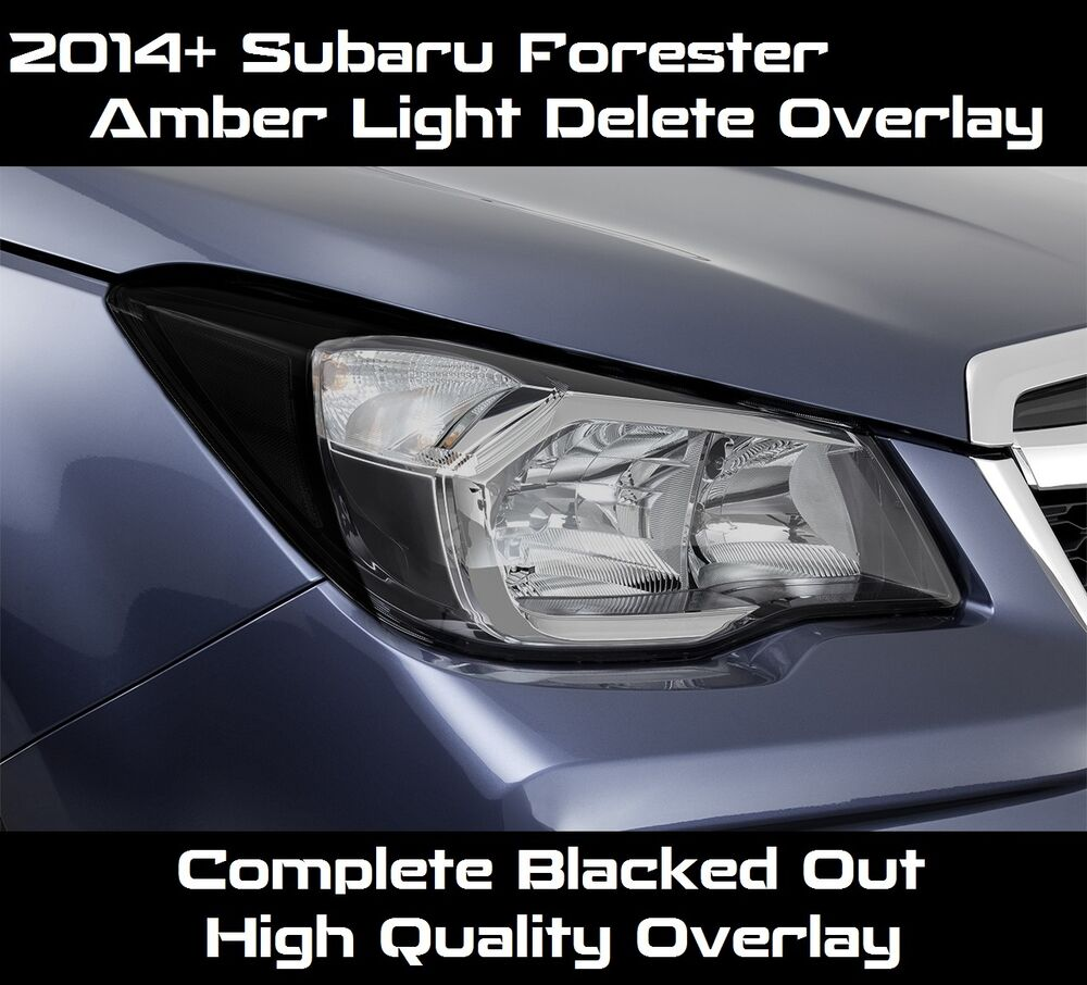 Details About 2017 2016 Forester Headlight Complete Black Amber Delete Tint Overlay