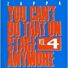 ZAPPA FRANK - You Can't Do That on Stage Anymore, Vol. 4 - CD NEU