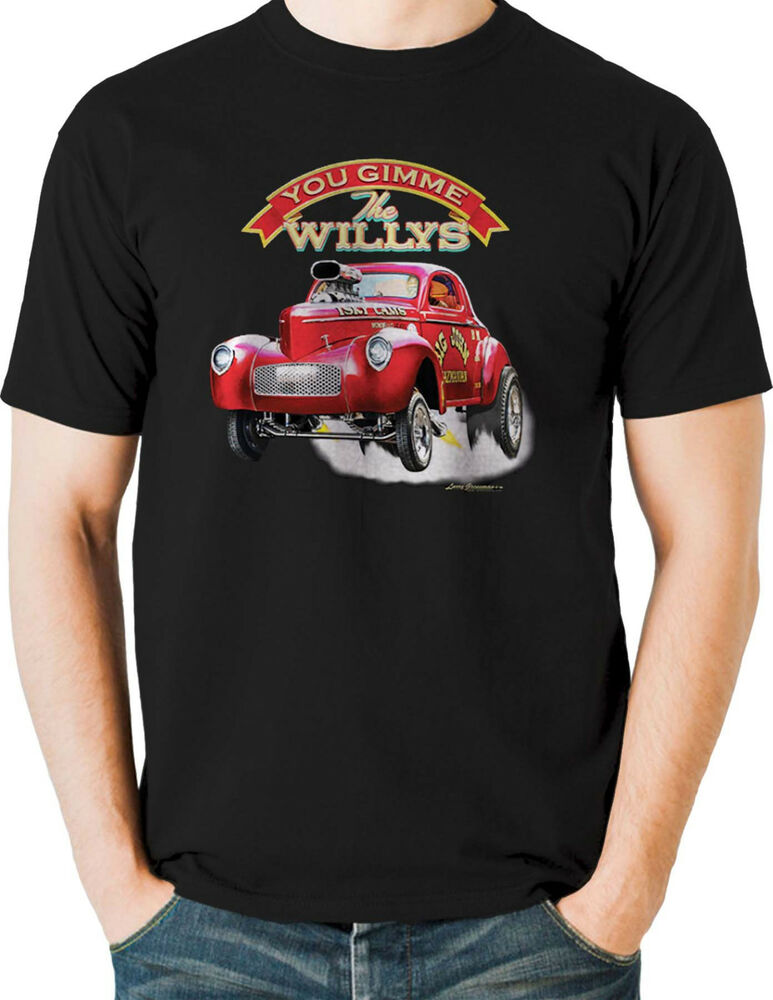 Hot rod t shirt nostalgia drag racing 41 willys gas for Mens shirts tall sizes