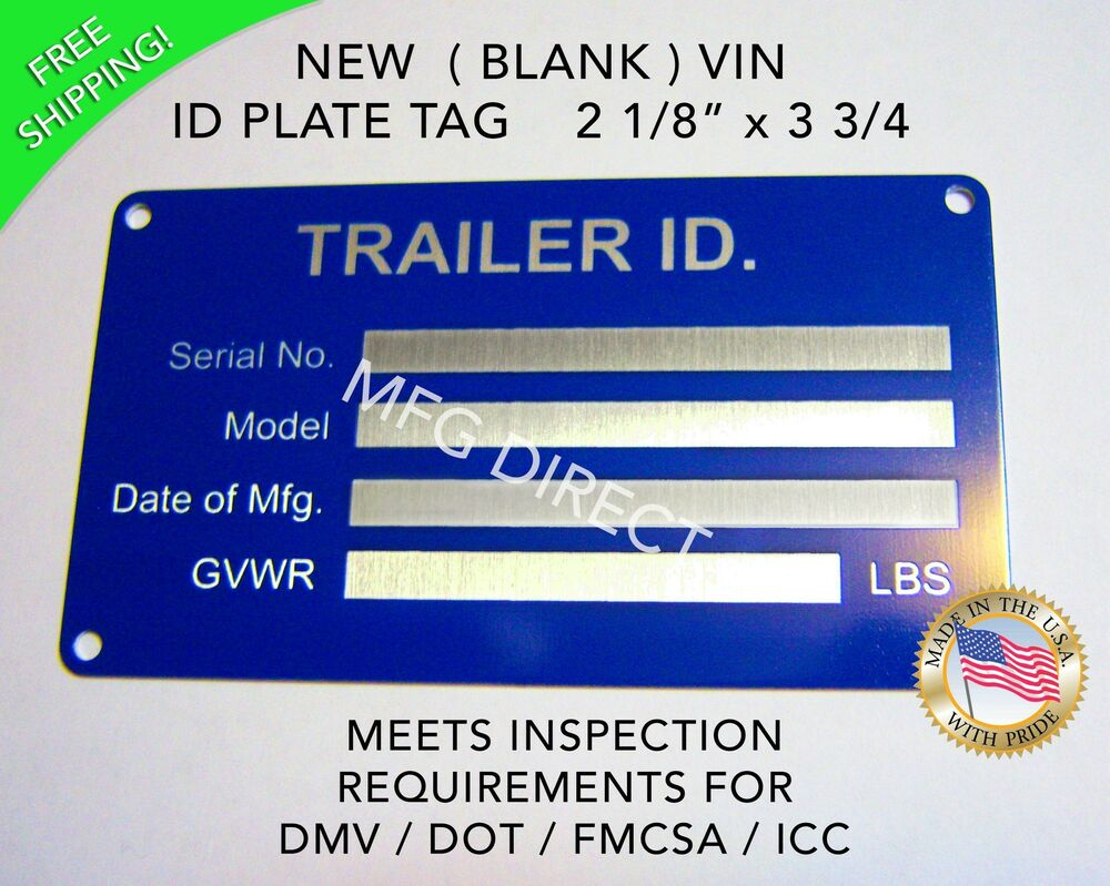 Data Tagging: BOAT TRAILER SERIAL NUMBER PLATE ID Data TAG VIN New Blank