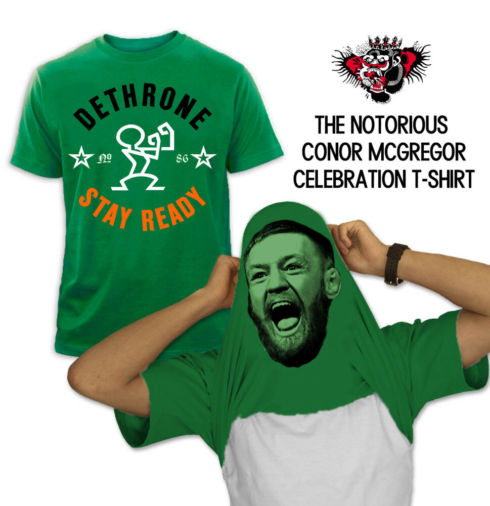 Conor mcgregor dethrone celebration t shirt notorious mma for Dethrone fighting irish shirt
