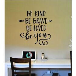 Be Kind Be Brave Be Loved Be You Vinyl Wall Sticker Lettering Quotes