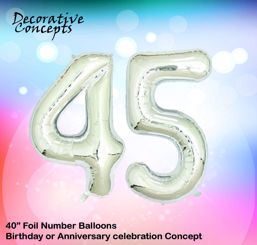 Details About Giant 45th Birthday Party 40 Foil Balloon Helium Air Decoration Age 45 SILVER