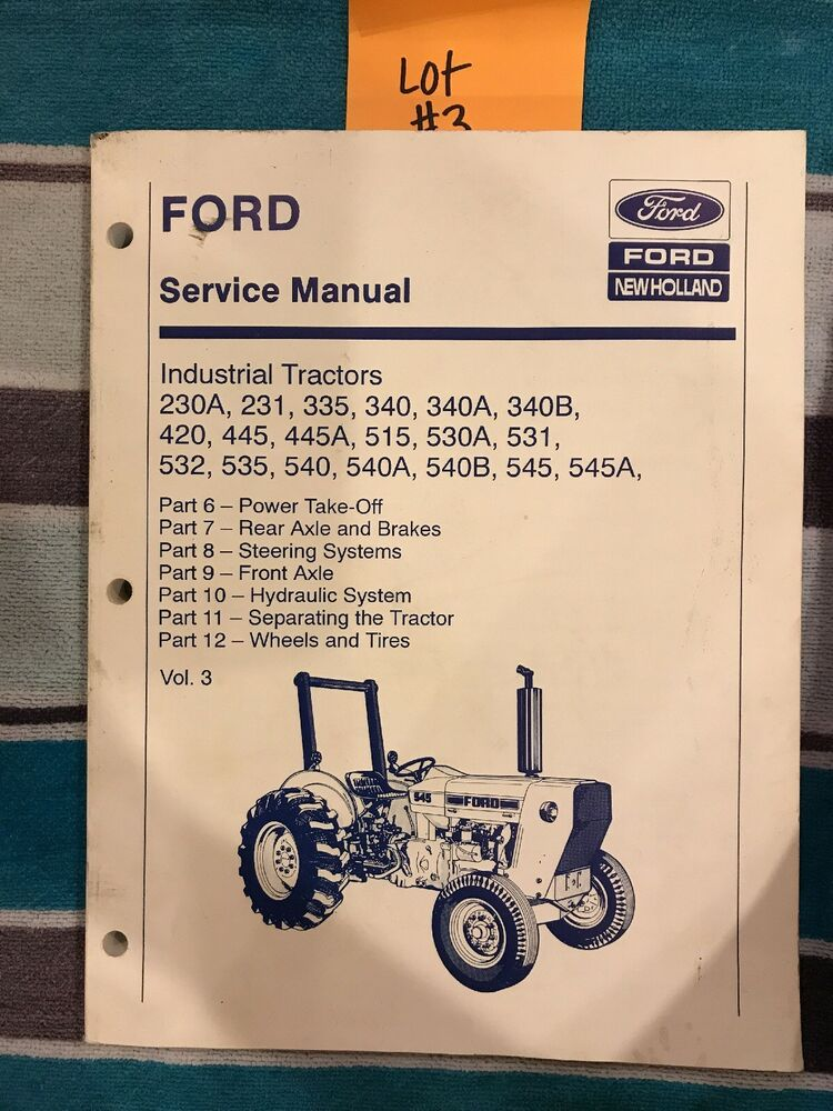 ford new holland industrial tractor service manual vol 3 ebay rh ebay com Ford Tractor PTO Diagram Ford 1710 Tractor