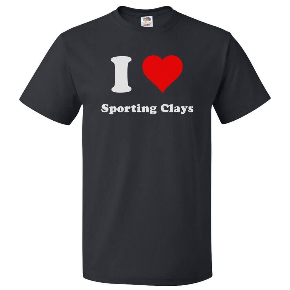 fad8173bf Details about I Love Sporting clays T shirt I Heart Sporting clays Tee