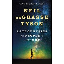 Astrophysics for People in a Hurryby Neil deGrasse Tyson [Hardcover] NEW