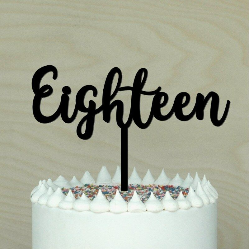 Details About 18 Cake Topper Happy 18th Eighteen Birthday Decor 2 Made In Australia