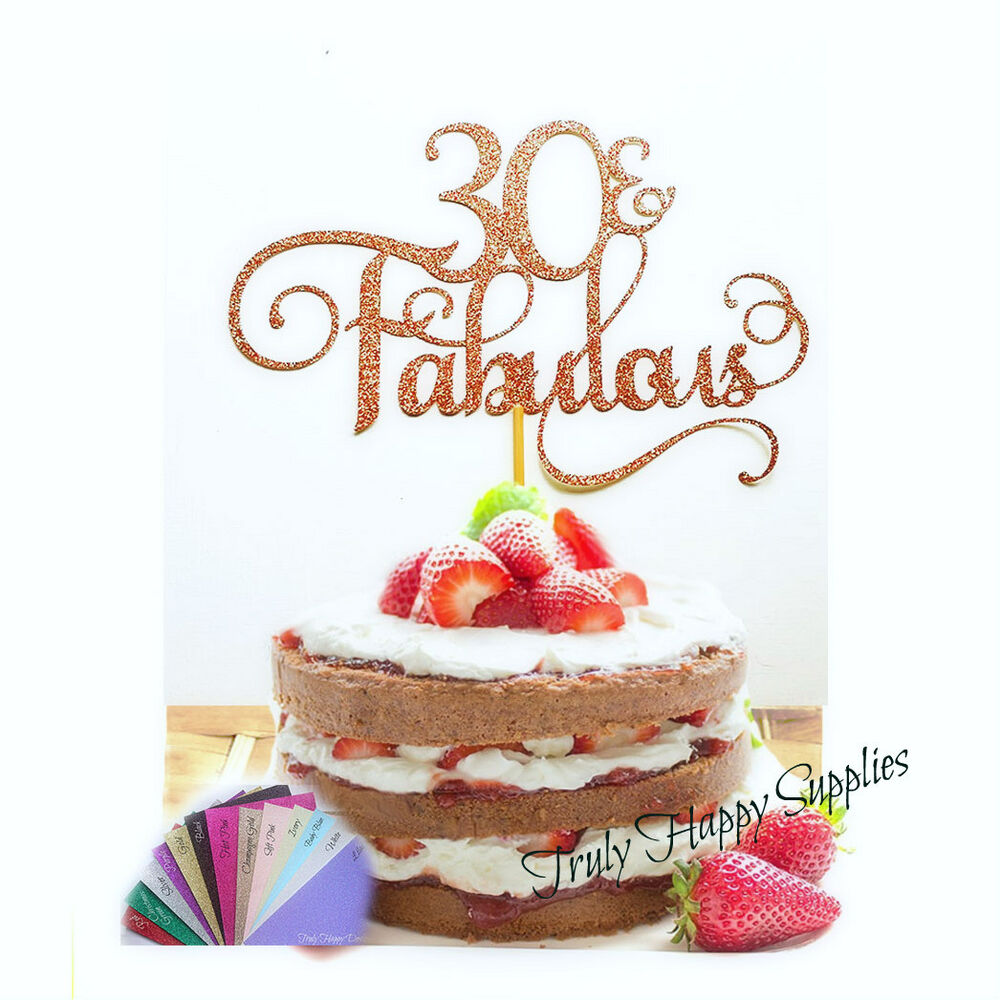 Details About 40 And Fabulous Glitter Birthday Cake Topper