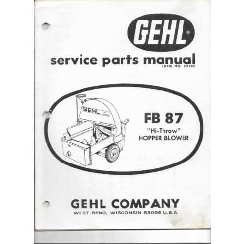 original-oe-gehl-fb87-hithrow-hopper-blower-service-parts-manual-2225c3m1p1168