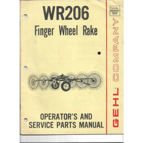 original-gehl-wr206-finger-wheel-rake-operators-parts-manual-90303215m1p282