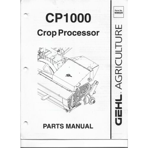 original-oe-oem-gehl-model-cp1000-crop-processor-parts-manual-908029ap0499