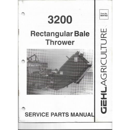 original-gehl-3200-rectangular-bale-thrower-service-parts-manual-9047831p792