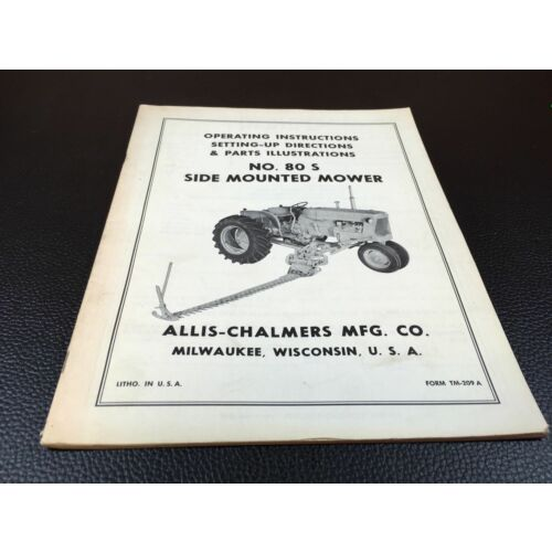 allis-chalmers-80s-side-mounted-mower-operators-manual-parts-catalog-tm209-a