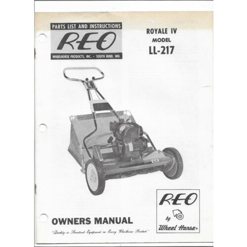 original-oem-wheel-horse-reo-royale-iv-model-ll217-mower-owners-manual-a5542