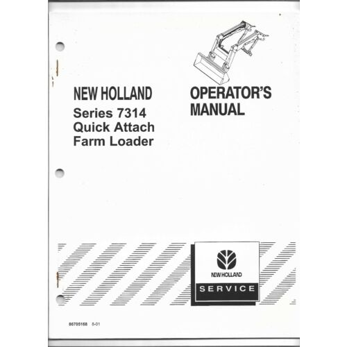 original-oem-new-holland-model-7314-quick-attach-loader-operators-owners-manual