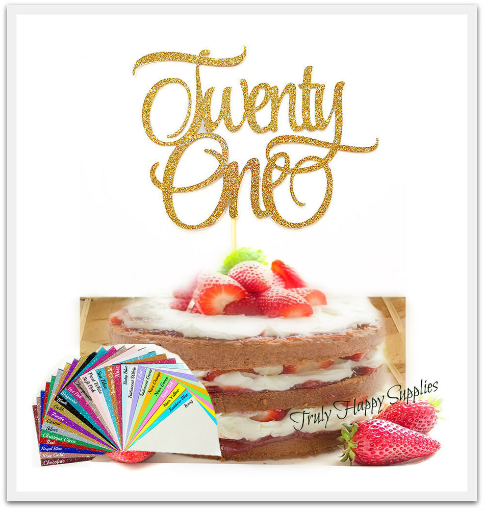 Details About 21st Birthday Cake Topper Twenty One First 21 29 Glitter Options