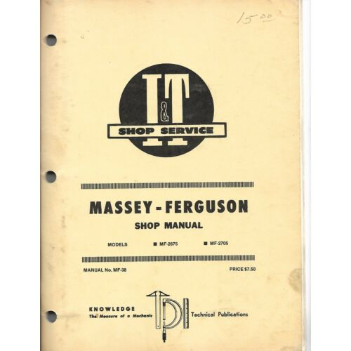 mf38-it-service-shop-manual-for-massey-ferguson-models-mf2675-mf2705-tractors