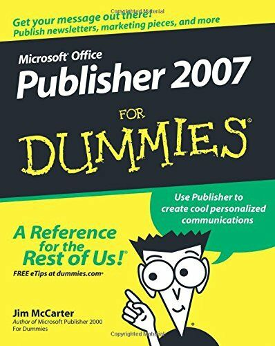 Microsoft Office Publisher 2007 For Dummies By Jim McCarter, Jacqui Salerno Mab