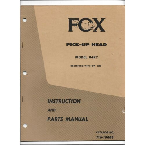 original-fox-model-0427-pickup-head-instruction-and-parts-manual-no-71610009