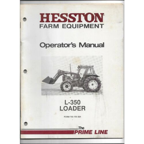 original-hesston-model-l350-loader-operators-manual-700-705-824-dated-april-86